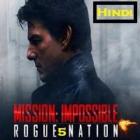 Mission Impossible 5 Hindi Dubbed Full Movie Watch Online